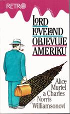 Lord Loveland objevuje Ameriku - román z anglo-americké společnosti