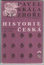 Historie česká - od defenestrace k Bílé hoře