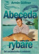 Abeceda rybáře - Od začátečníka k mistrovi