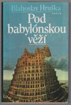 Pod babylónskou věží