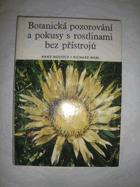 Botanická pozorování a pokusy s rostlinami bez přístrojů