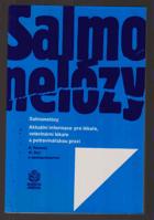Salmonelózy - Aktuální informace pro lékaře, veterinární lékaře a potravinářskou praxi