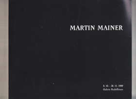Martin Mainer. Vlek lesa lesů - Trailer of the Forest of Forests. 8.10. - 28.11.1999 Galerie ...