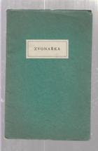 Zvonařka - historická causerie pražského salonu PODPIS UHLÍŘ