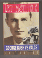 Let Mstitele - George Bush ve válce