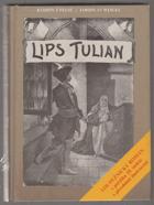 Lips Tulian - nejobávanější náčelník lupičů - historický román