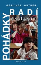 Pohádky radí školákům - příběhy o konfliktech, strachu a nejistotách, ale také informace ...