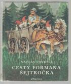 Cesty formana Šejtročka