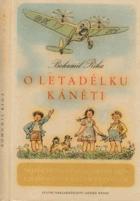 O letadélku Káněti - Veselé příhody pekelských dětí a jejich psa s malým letadlem