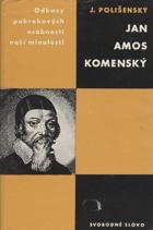 Jan Amos Komenský - Studie s ukázkami z díla