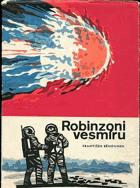 Robinzoni vesmíru - vědeckofantastický román BEZ PŘEBALU