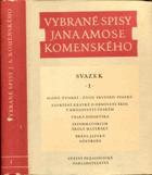 Vybrané spisy Jana Amose Komenského I.