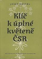 Klíč k úplné květeně republiky Československé BEZ PŘEBALU!