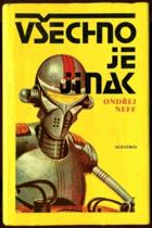 Všechno je jinak (kapitoly o světové science fiction)