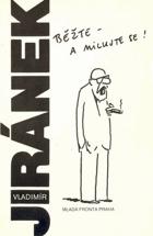 Běžte - a milujte se! - knížka kresleného humoru Vladimíra Jiránka