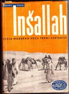 Inšallah - Jízda Modrého vozu třemi světadíly CHYBÍ PŘEBAL!
