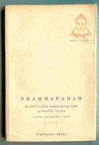 Dhammapadam - buddhistická sbírka průpovědí správného života