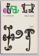 Ďáblův elixír - listy, jež zanechal bratr Medard, kapucín, vydává autor Fantastických ...