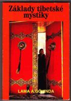 Základy tibetské mystiky - Podle esoterických nauk Velké mantry Óm mani padme húm