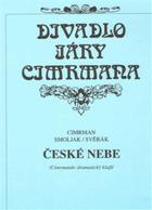 České nebe - Cimrmanův dramatický kšaft