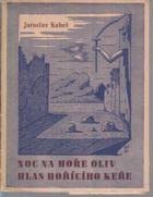 Noc na hoře Oliv - Samomluvy 3. Hlas hořícího keře. S podpisem Jana Konůpka