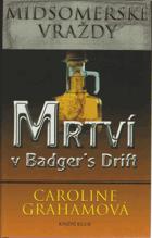 Mrtví v Badger's Drift   -. Vraždy v Midsomeru