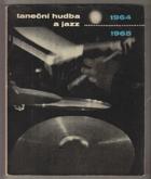 Taneční hudba a jazz 1964-1965 - Sborník statí a příspěvků k otázkám jazzu a moderní ...