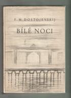 Bílé noci - Sentimentální román ze vzpomínek snílka