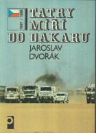 Tatry míří do Dakaru (1987-1988)