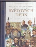Rodinná encyklopedie světových dějin - jména, data, události, které utvářely náš svět