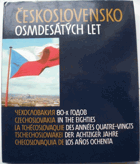 Československo osmdesátých let - Čechoslovakija 80-ch godov - Czechoslovakia in the Eighties - ...