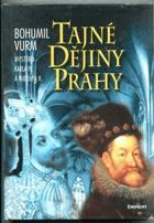 Tajné dějiny Prahy - mysteria Karla IV. a Rudolfa II.
