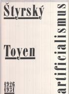 Štyrský, Toyen - artificialismus - 1926 - 1931 - kat. výstavy, Pardubice 25. 6. - 6. 9. 1992, ...