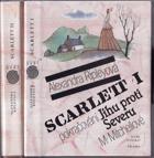 2SVAZKY Scarlett I - II pokračování Jihu proti Severu M. Mitchellové