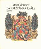 Za Krušpánka krále - na lidové látky z různých končin světa i na vlastní motivy vypravuje ...