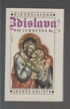 Blahoslavená Zdislava z Lemberka - listy z dějin české gotiky
