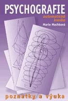 Psychografie - (automatická kresba) - poznatky a výuka