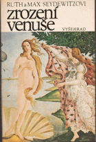 Zrození Venuše - vyprávění o obrazech