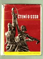Čtení o SSSR - Kn. o sovět. zemi a lidu, jeho dějinách, společenském zřízení a nár. ...