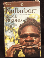 Nullarbor, země nikoho - Z australského a malajsijského deníku motoristy