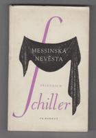Messinská nevěsta - tragedie se sbory o 4 dějstvích - Die Braut von Messina