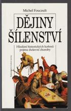 Dějiny šílenství v době osvícenství - hledání historických kořenů pojmu duševní ...