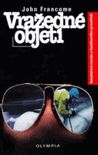 Vražedné objetí - detektivní román z dostihového prostředí