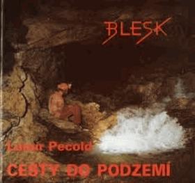 Cesty do podzemí
