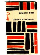 Cirkus Humberto - BEZ OBALU