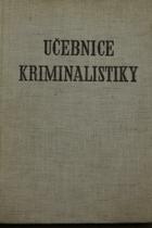 Učebnice kriminalistiky I. -  Speciální expertizy III.