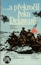 A překročil řeku Delaware