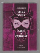 Velká kniha magie a čarování