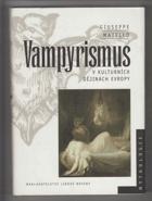 Vampyrismus v kulturních dějinách Evropy