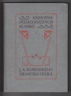 Jana Amosa Komenského Didaktika veliká 1.